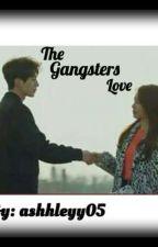 The Gangsters Love by JKLMNOPXX