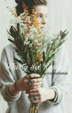 Thirty Six Roses || Larry Stylinson by hazzaxloulou