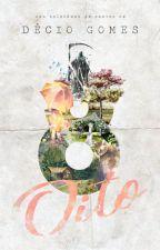 OITO | Uma coletânea de contos by Dehcio