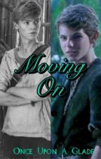 Moving On (Peter Pan X Reader ft. TMR: Newt)  by Once_Upon_A_Glade