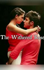 MaNan SS~ The withered rose.  by YouLiveOnlyOnce_xx