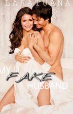 My Fake Husband by LaraTuana