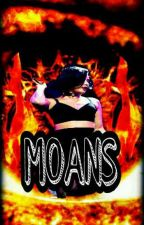 Moans - Demi/You G!P [PT/BR] by HeartsToCamila