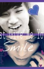 Just Give Me Your Smile (Daesung) SLOW UPDATES by AnimeBookfan