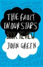 The Fault In Our Stars: Book Review by taylor_luvs