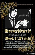 Kuroshitsuji: Book of family by Kageyama_Hina97