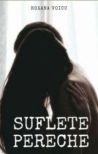 Suflete Pereche  by RoxyV01