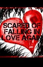 Scared of Falling In love Again by Song_Jooyeon