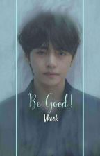 Be good!-Vkook by Blue20gd