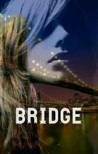BRIDGE by Rozromanoff