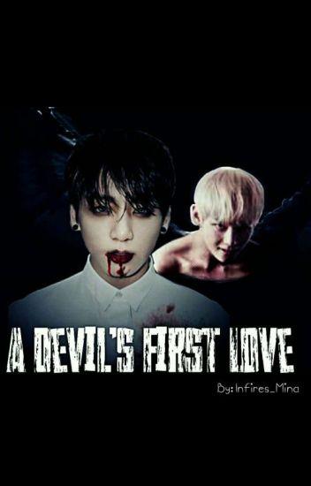 A Devil's First Love (Vkook Fanfic) - Infires_Mina - Wattpad