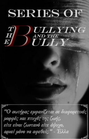 The Bullying And The Bully (Series; On Hold) by casualclumsy