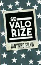 Se Valorize by UmGarotooQualquer