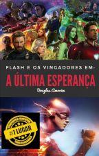 Flash e Os Vingadores: A Última Esperança by DouglasAmorim7