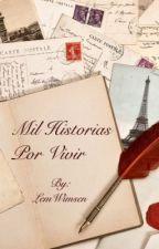 Mil Historias Por Vivir by LemWimsen