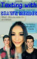 Texting With Shawn Mendes by ShawnsGirl845