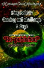 Coming-out Challenge (seven days) by Dawn_Julious