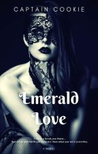 Emerald Love [Girl x Girl} by harrilat