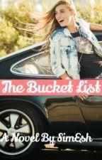 The Bucket List by SimEsh