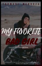 """My Favorite Bad Girl"" by YormariMendoza"