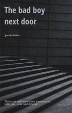 The bad boy next door by jjeonbubbles