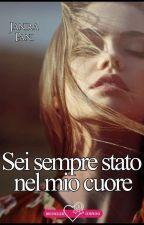 ♥Dentro il nostro cuore♥ (COMPLETA) by JaniraP27