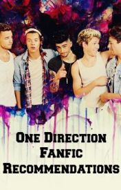 One Direction Fanfic Recommendations by Agent_00Direction