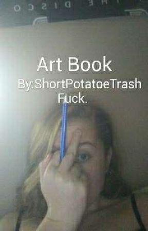art book by ShortPotatoeTrash