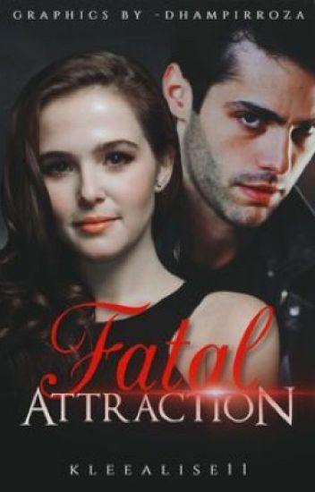 Fatal Attraction || After The Twilight Saga - ✨ᗰIᔕᔕ