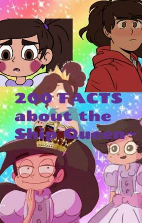 200 FACTS, About the Ship Queen~ by TheEvilShipQueen