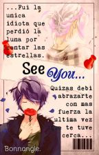 See You... - Bonnangle. by Katashi-San