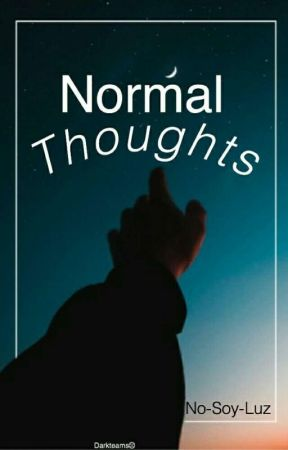 Normal Thoughts by No-soy-luz
