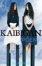 KAIBIGAN - Tagalog Poem by ImaginaryWriter