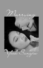 Marrying Yook Sungjae (Sungjoy Ver.) by VelvetWinter