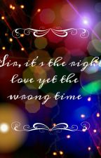 Sir, it's the right love yet the wrong time (Edited June 2017)  by Yanniee05