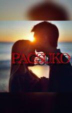 PAGSUKO(COMPLETE) by PrettyVioletPrincess