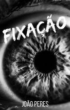 Fixação by mrjoaoperes