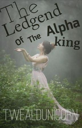 The Legend of the Alpha King by twealdaunicorn