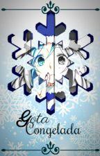 『Gota Congelada』«Gruvia» by AnniiWinter