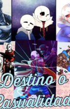 ¿Destino o casualidad ? by monypop2114