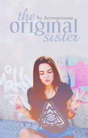 The Original Sister. by Arrowprincess