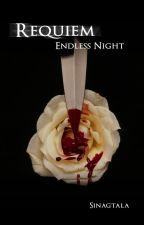 Requiem: Endless Night by sinagtala