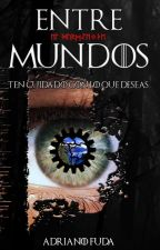 Entre Mundos by AdrianoFuda