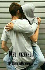 Meu Vizinho (ROMANCE GAY) by Twidumbs