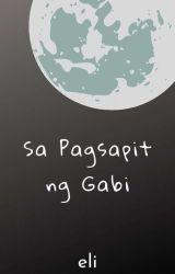 Sa Pagsapit ng Gabi by eliquinto