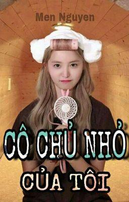 Đọc truyện Cô Chủ Nhỏ Của Tôi [HaJung] [Fanfic] [EXID]