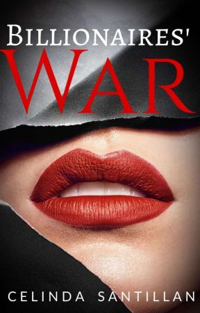 Billionaire War by CoraStar_