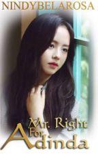Mr. Right for adinda by nindybelarosa