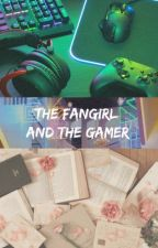 The Fangirl And The Gamer by singing_bird21