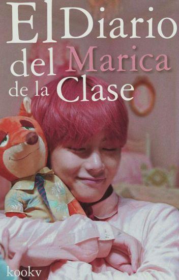 """El Diario del """"Marica"""" de la Clase ➳ Kookv"""